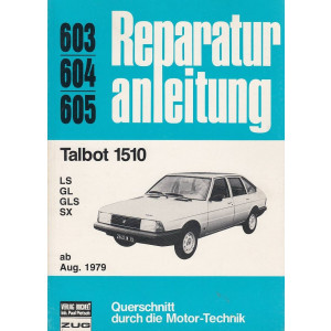 Talbot 1510 LS / GL / GLS / SX (ab 1979) - Reparaturanleitung