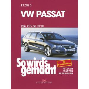 VW Passat B6 (05-10) Reparaturanleitung So wird`s gemacht