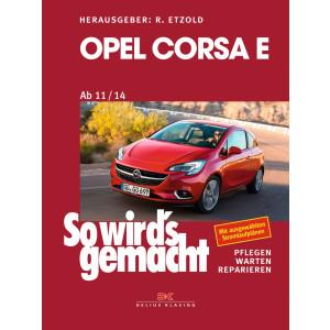 Opel Corsa E Reparaturanleitung So wird`s gemacht