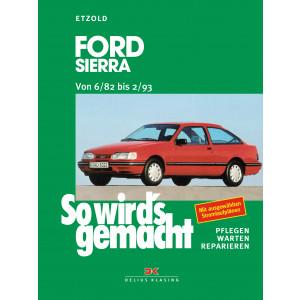 Ford Sierra (82-93) Reparaturanleitung So wird`s gemacht
