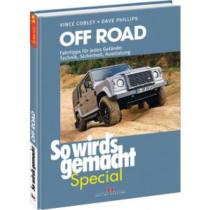 Off Road Fahrtipps für jedes Gelände