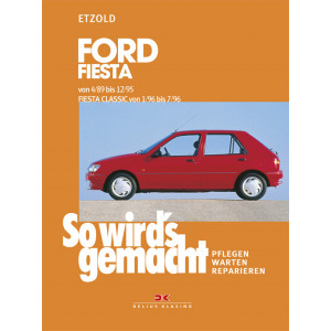 Ford Fiesta / Fiesta Classic Reparaturanleitung So wirds gemacht
