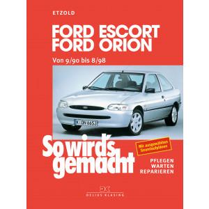 Ford Escort / Orion (90-98) Reparaturanleitung So wird`s gemacht