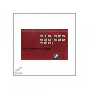 BMW 5er E28 (77>) 518 / 520 / 520L / 525 / 528- Betriebsanleitung
