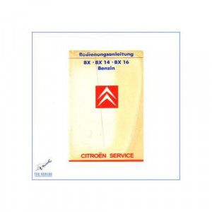 Citroen BX , BX 14, BX 16 Benzin (ab 1986) - Bedienungsanleitung
