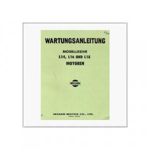 Datsun L14/16/18 Motoren - Werkstatthandbuch