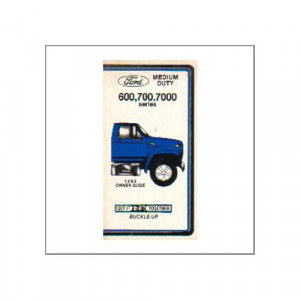 Ford 600,700,7000 Series 1985 - Owner Guide