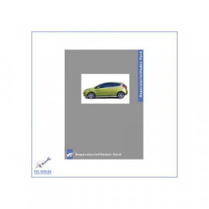 Ford Fiesta (>08) 1.25L, 1.4L Duratec-16V Motor - Werkstatthandbuch