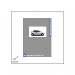 Ford KA (96-08) 1.3L , 1.6L Duratec-8V Motor - Werkstatthandbuch