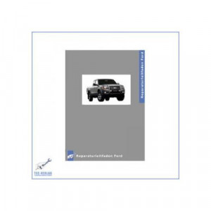 Ford Ranger Reparaturanleitung und Werkstatthandbuch kaufen