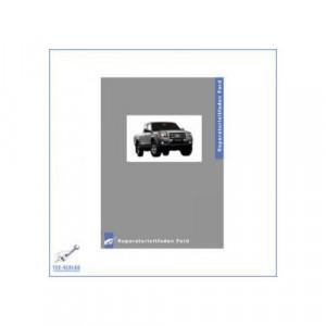 Ford Ranger (>2006) Karosserie und Lackierung - Werkstatthandbuch
