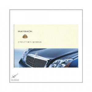 Maybach 57 / 57 S / 62 / 62 450kw  - Owner`s Manual