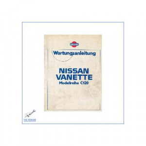 Nissan Vanette C120 (79-83) - Wartungsanleitung
