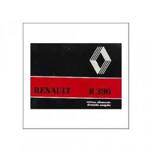 Renault R 390 - Fahrbetrieb und Wartung