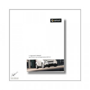Smart Fortwo Coupe and Cabriolet (07>) Operator`s Manual 2011