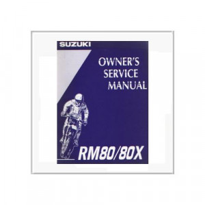 Suzuki RM 80 - Owner`s Service Manual