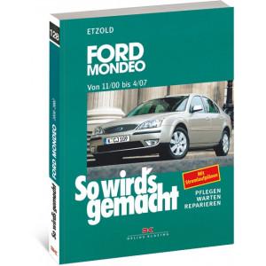 Ford Mondeo Reparaturanleitung Delius 128 So wird`s gemacht