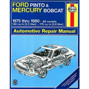 Ford Pinto and Mercury Bobcat (75 - 80) - Repair Manual Haynes