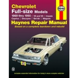Chevrolet Full-size Sedans (69-90) - Repair Manual Haynes