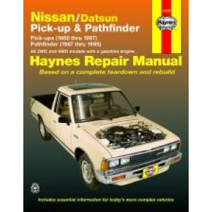 Datsun Pick-ups and Pathfinder (80 - 97) - Repair Manual Haynes