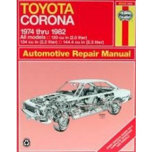 Toyota Corona (74 - 82) - Repair Manual Haynes