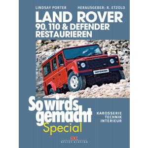 Land Rover 90, 110 & Defender - So wird´s gemacht Special