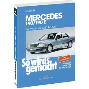 Mercedes 190 190E W 201 Reparaturanleitung Delius 46 So wird`s gemacht