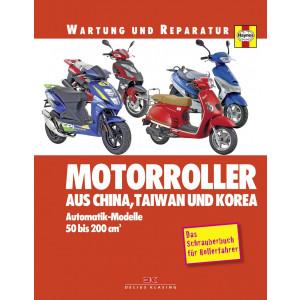 Automatik Motorroller aus Asien 50 - 200 ccm - Reparaturanleitung