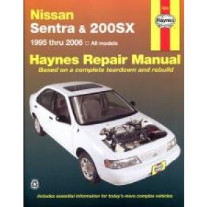 Nissan Sentra and 200SX (95 - 06) - Repair Manual Haynes