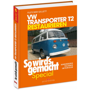VW Bus Transporter T2 Reparaturanleitung Restaurieren Special