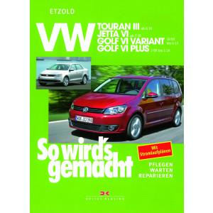 VW Touran III / Jetta VI / Golf VI Reparaturanleitung Delius 151 So wird`s gemacht