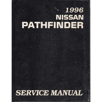 Nissan Pathfinder R50 (95-04) -  Service Manual Edition 1996