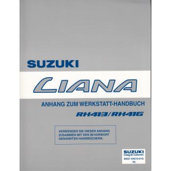 Suzuki Liana RH 413 /  416 (01-07) - Ergänzung Werkstatthandbuch ca. 150 Seiten