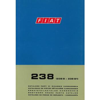 Fiat 238 / 238 B / 238 B1 (1969)  - Ersatzteilkatalog Karosserie