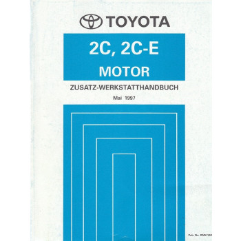 Toyota 2C, 2C-E Motor Corolla (1997)  - Zusatz-Werkstatthandbuch (RM575M)