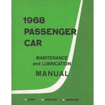 Ford Lincoln Mercury (1968) - Maintenance & Lubrication Manual Wartungsanleitung
