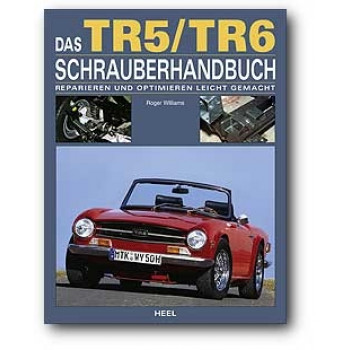 Triumph TR5 / TR6 - Schrauberhandbuch