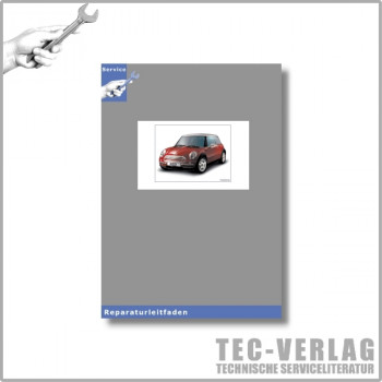BMW MINI R50 (00-06) Karosserie und Karosserieinstandsetzung - Werkstatthandbuch