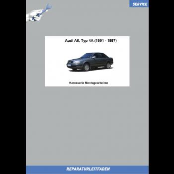 Audi A6 4A C4 (91-97) Reparaturleitfaden Karosserie Montagearbeiten