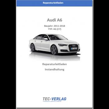 Audi A6 4G (2011-2018) Reparaturleitfaden Instandhaltung und Inspektion