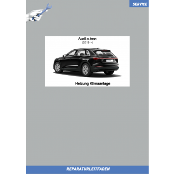 Audi e-tron (2019➤) Reparaturleitfaden Heizung Klimaanlage