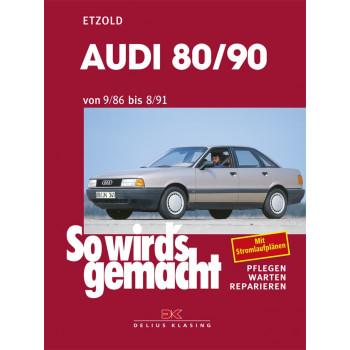Audi 80 / 90 incl. Quattro & Coupe (86-91) Reparaturanleitung Delius