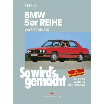 BMW 5er E12 / E28 (72-87) Reparaturanleitung So wirds gemacht