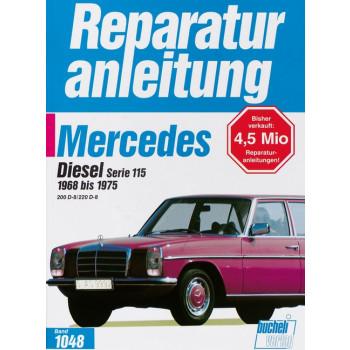 Mercedes W115 Diesel (68-75) 200D / 220D- Reparaturanleitung