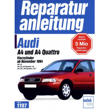 Audi A4 Benziner incl. Quattro  B5 / 8D (1994-2001) Reparaturanleitung
