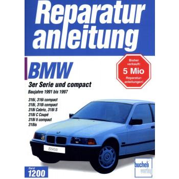 BMW316i / 318i  E36 incl. Compact / Cabrio (1991-1997) Reparaturanleitung