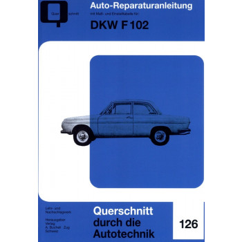 DKW F 102 (1964-1966) - Reparaturanleitung Bucheli