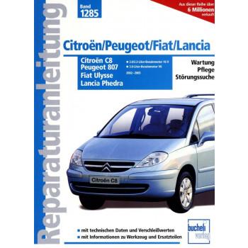 PSA / Fiat Eurovan C8 /  807 / Ulysse / Phedra (2002-2005) Reparaturanleitung