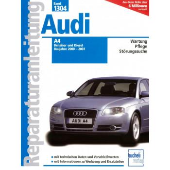 Audi A4 Benziner und Diesel (2000-2007) Reparaturanleitung