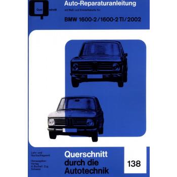 BMW 1602 / 1602 TI / 2002 (1966-1977) - Reparaturanleitung